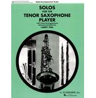 G. Schirmer Solos For The T-Sax Player