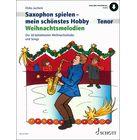 Schott Hobby Weihnachtsmelodien T-Sax
