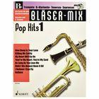 Schott Bläser-Mix Pop Hits Vol.1 Bb