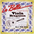 La Bella VB200 Viola Braguesa Strings