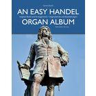 Bärenreiter An Easy Handel Organ Album