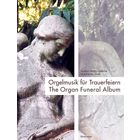 Bärenreiter The Organ Funeral Album