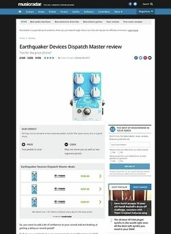 MusicRadar.com Earthquaker Devices Dispatch Master