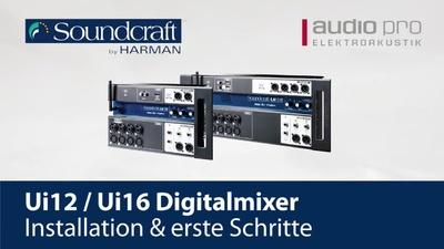 Soundcraft Ui 12/16 Installation und erste Schritte